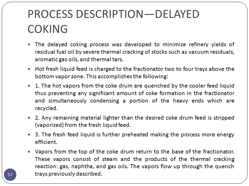 PROCESS DESCRIPTION—DELAYED COKING