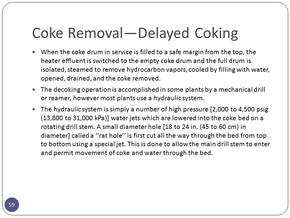 Coke Removal—Delayed Coking