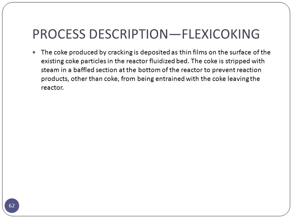 PROCESS DESCRIPTION—FLEXICOKING