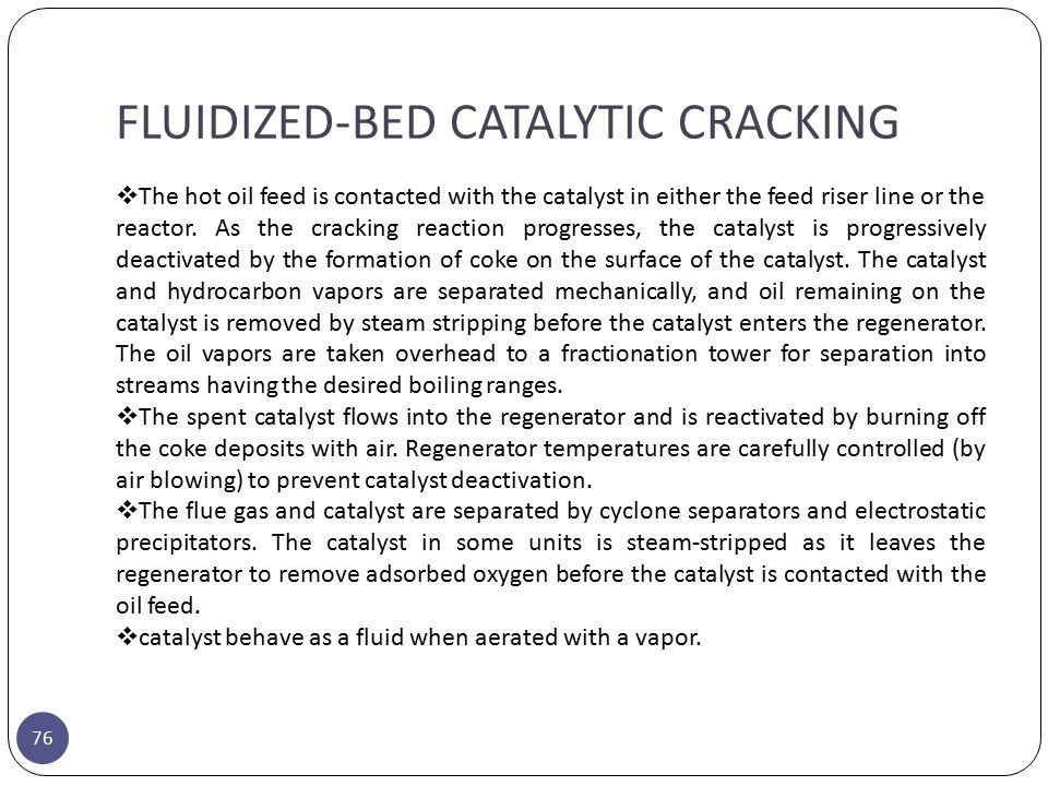 FLUIDIZED-BED CATALYTIC CRACKING