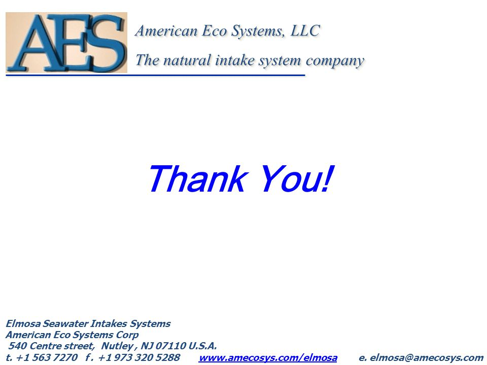 Thank You! American Eco Systems, LLC The natural intake system company