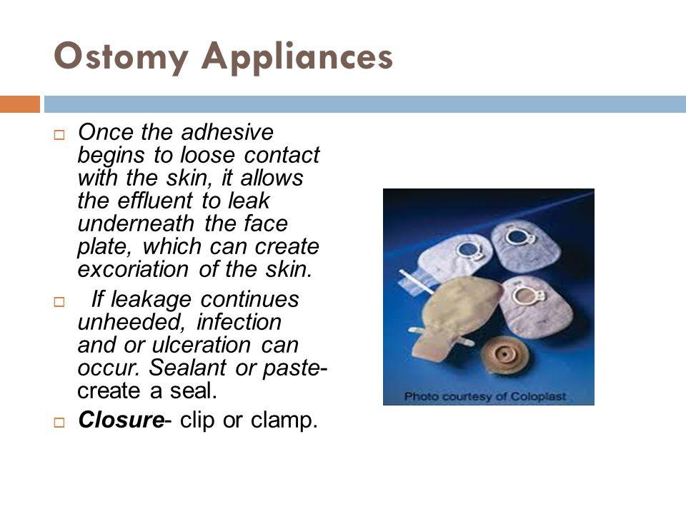 Ostomy Appliances