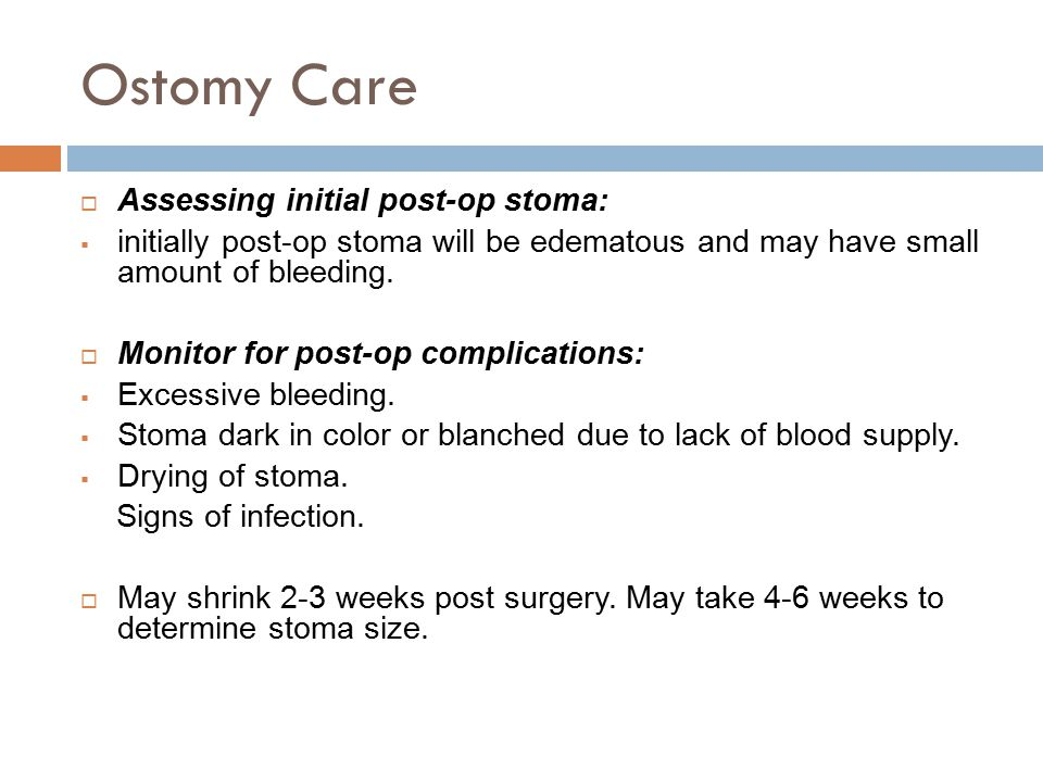 Ostomy Care Assessing initial post-op stoma: