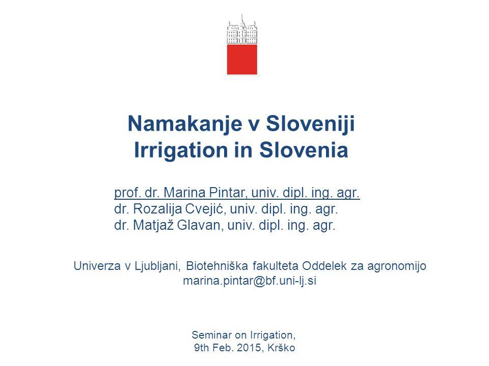 Namakanje v Sloveniji Irrigation in Slovenia