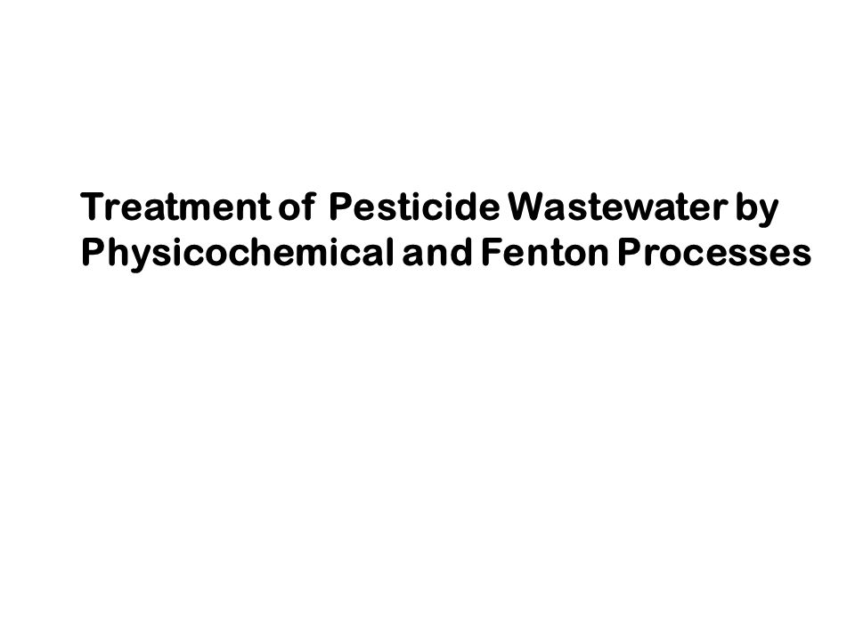 Treatment of Pesticide Wastewater by