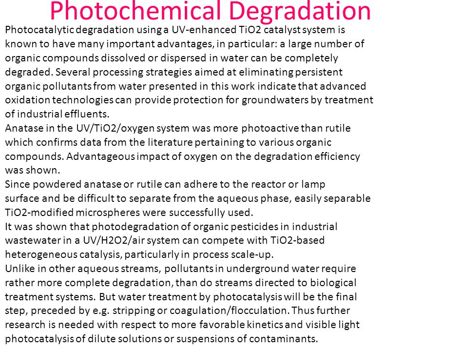 Photochemical Degradation