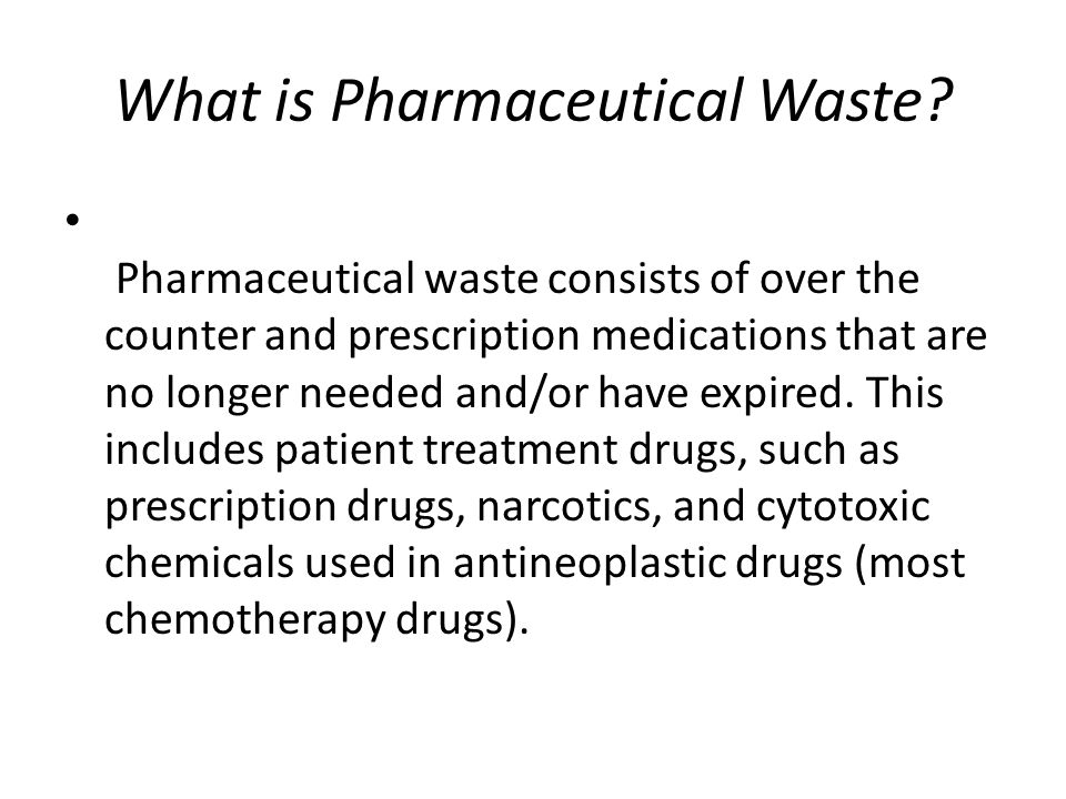 What is Pharmaceutical Waste
