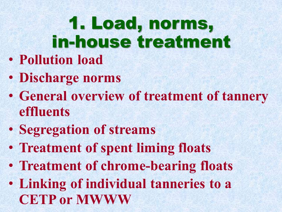 1. Load, norms, in-house treatment