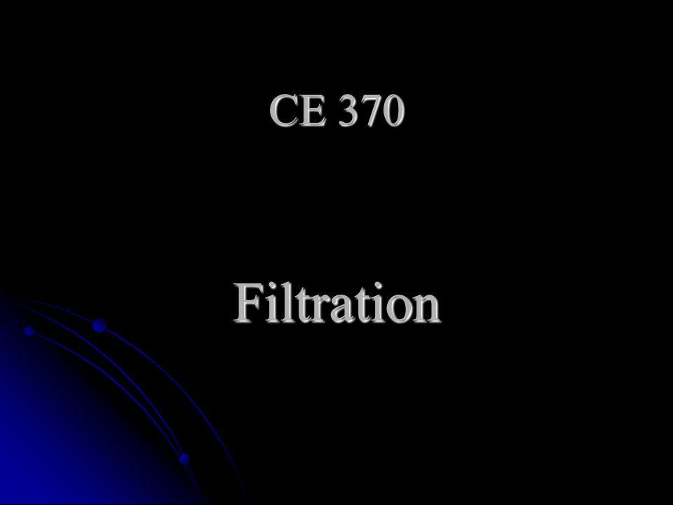 CE 370 Filtration