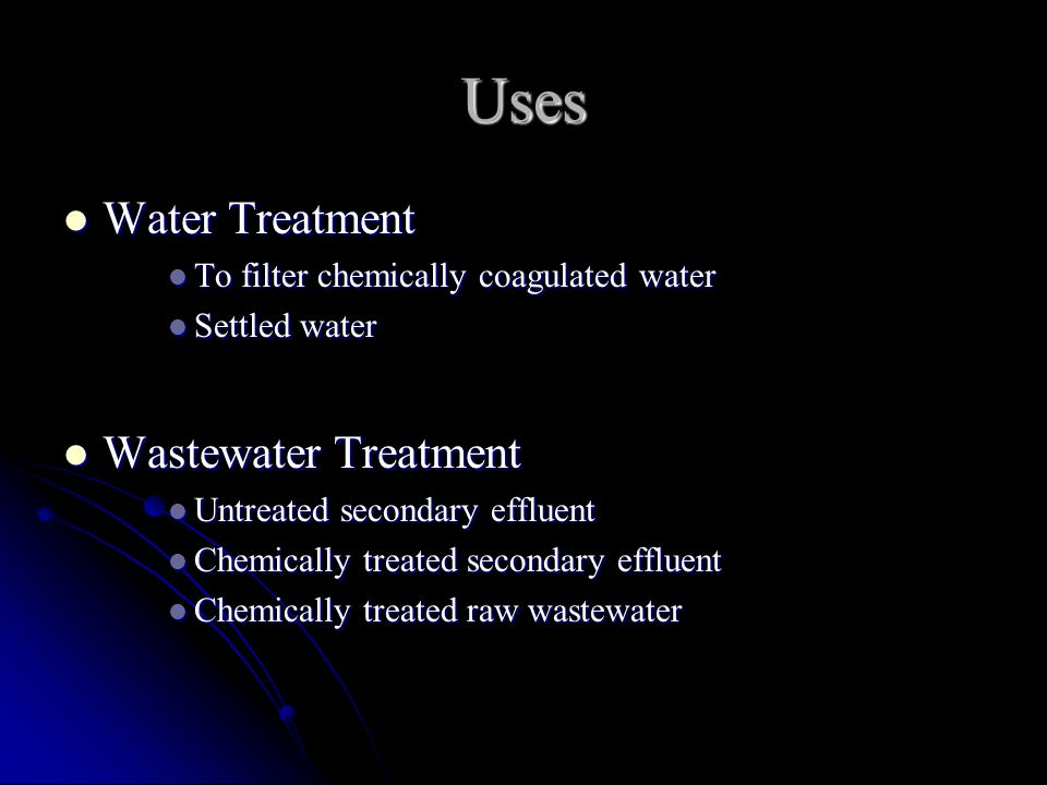 Uses Water Treatment Wastewater Treatment