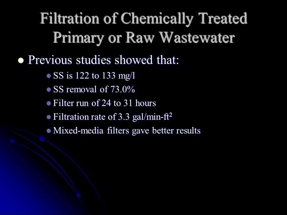 Filtration of Chemically Treated Primary or Raw Wastewater