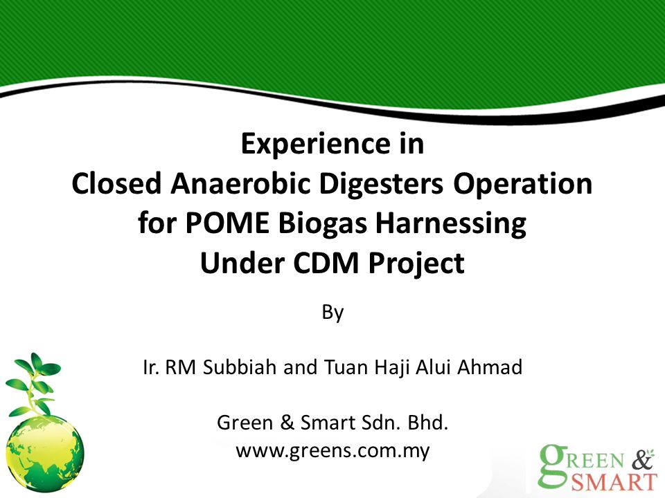 Closed Anaerobic Digesters Operation for POME Biogas Harnessing