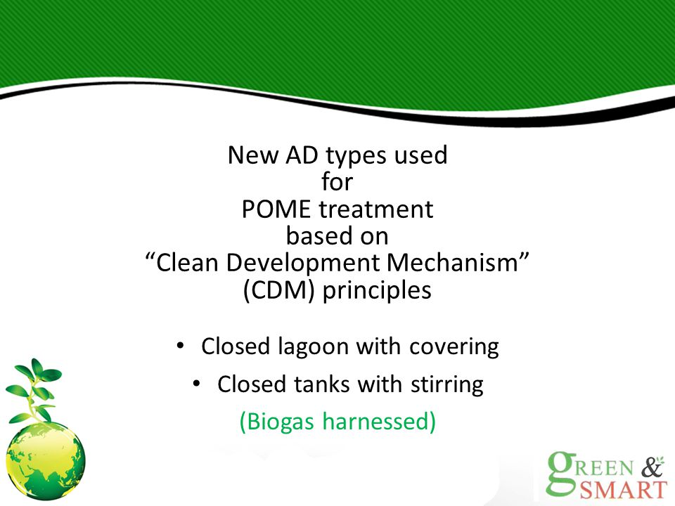 New AD types used for POME treatment based on Clean Development Mechanism