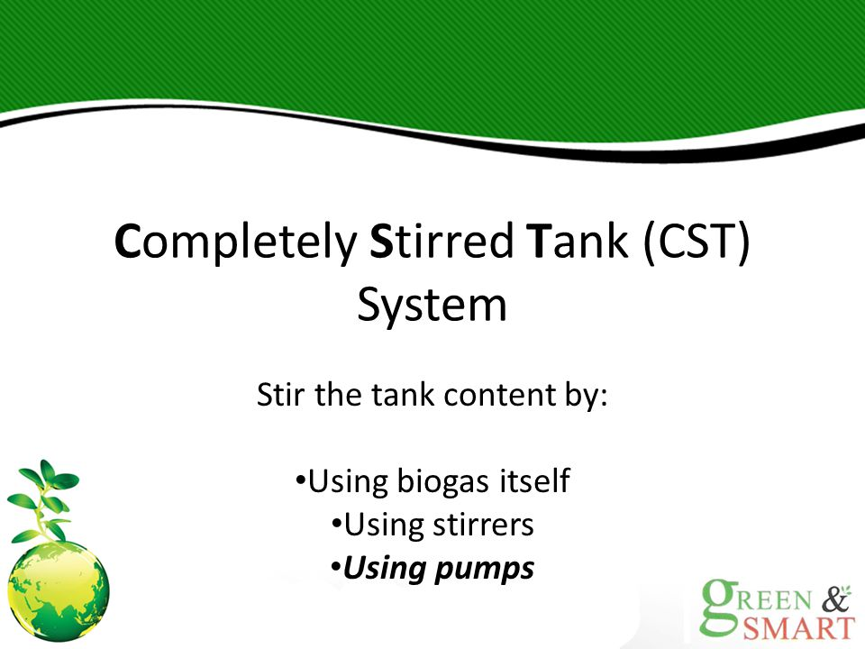 Completely Stirred Tank (CST) System