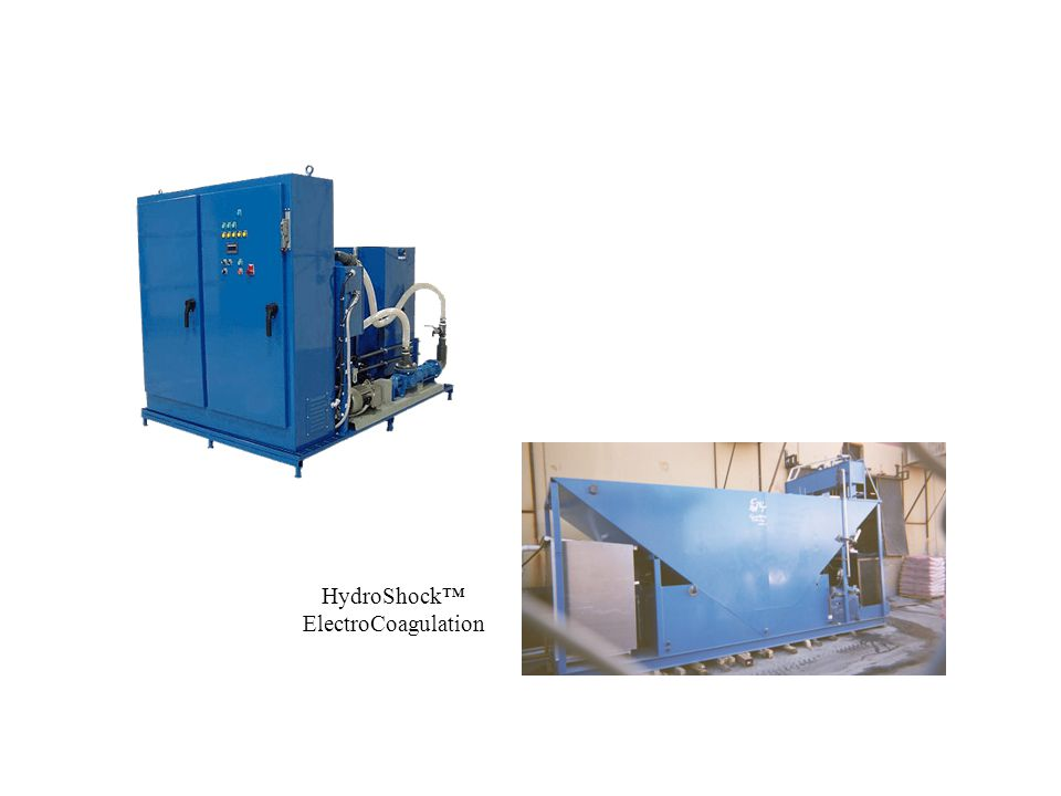 HydroShock™ ElectroCoagulation