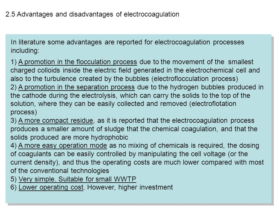 2.5 Advantages and disadvantages of electrocoagulation