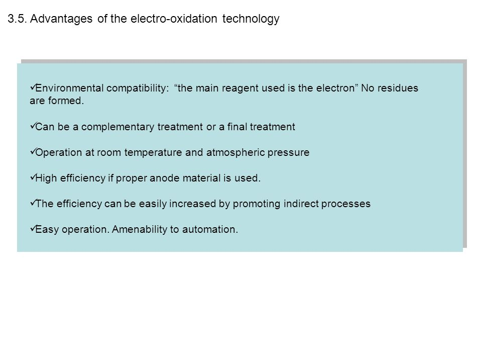 3.5. Advantages of the electro-oxidation technology
