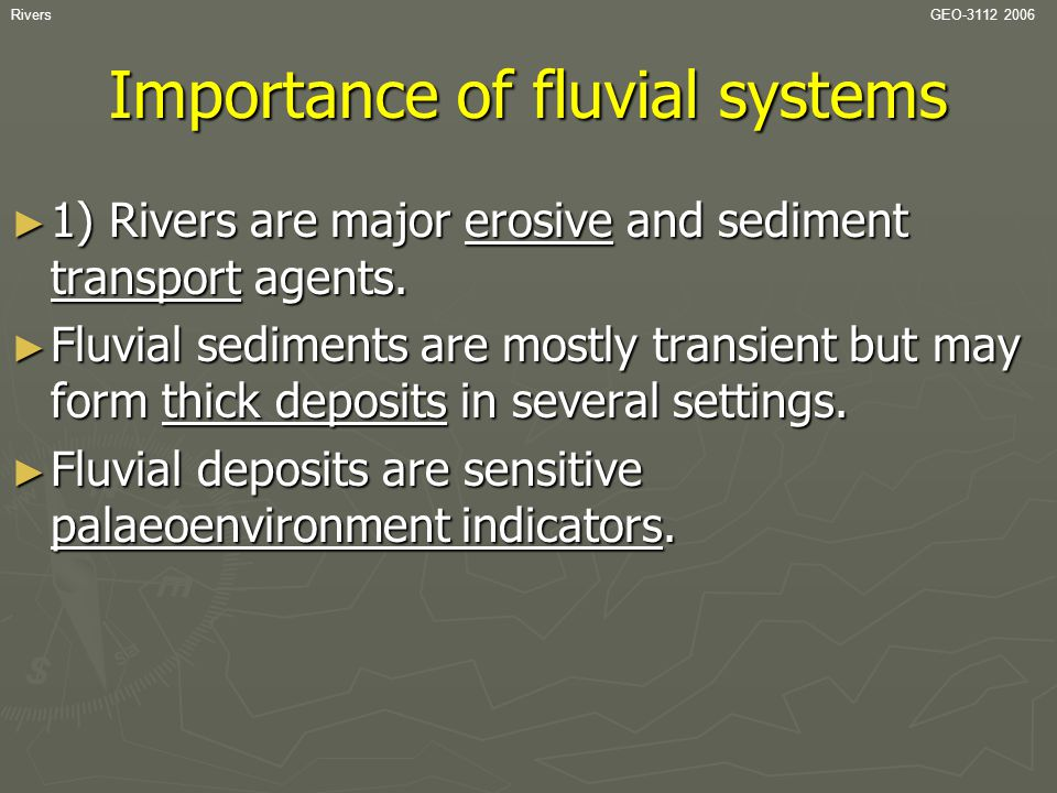 Importance of fluvial systems