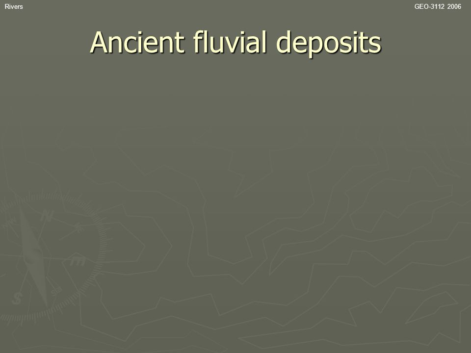 Ancient fluvial deposits