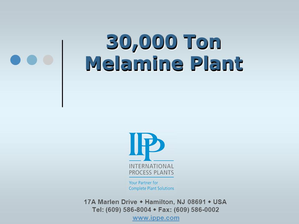 30,000 Ton Melamine Plant. Please click on our logo or any link in this presentation to be redirected to our website & email.