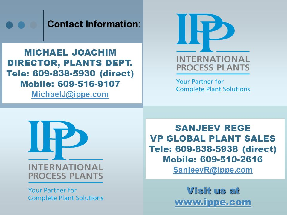 Contact Information: MICHAEL JOACHIM. DIRECTOR, PLANTS DEPT. Tele: 609-838-5930 (direct) Mobile: 609-516-9107.