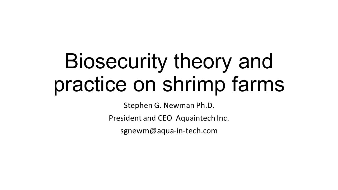 Biosecurity theory and practice on shrimp farms