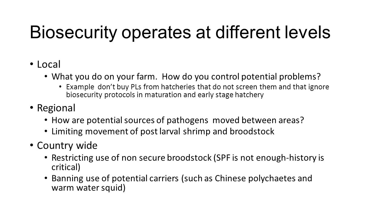 Biosecurity operates at different levels