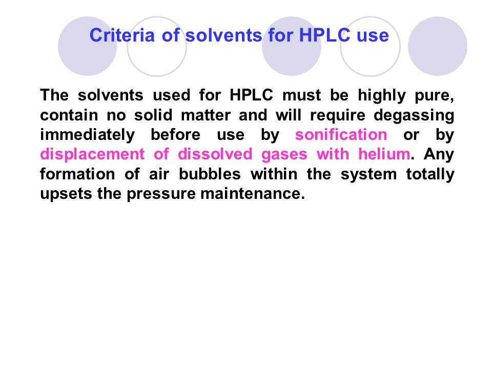 Criteria of solvents for HPLC use
