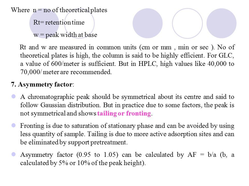 Where n = no of theoretical plates
