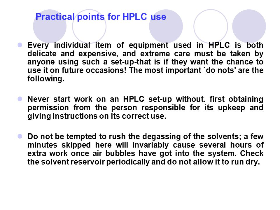 Practical points for HPLC use