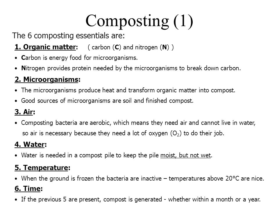 Composting (1) The 6 composting essentials are: