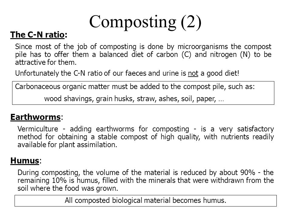 All composted biological material becomes humus.