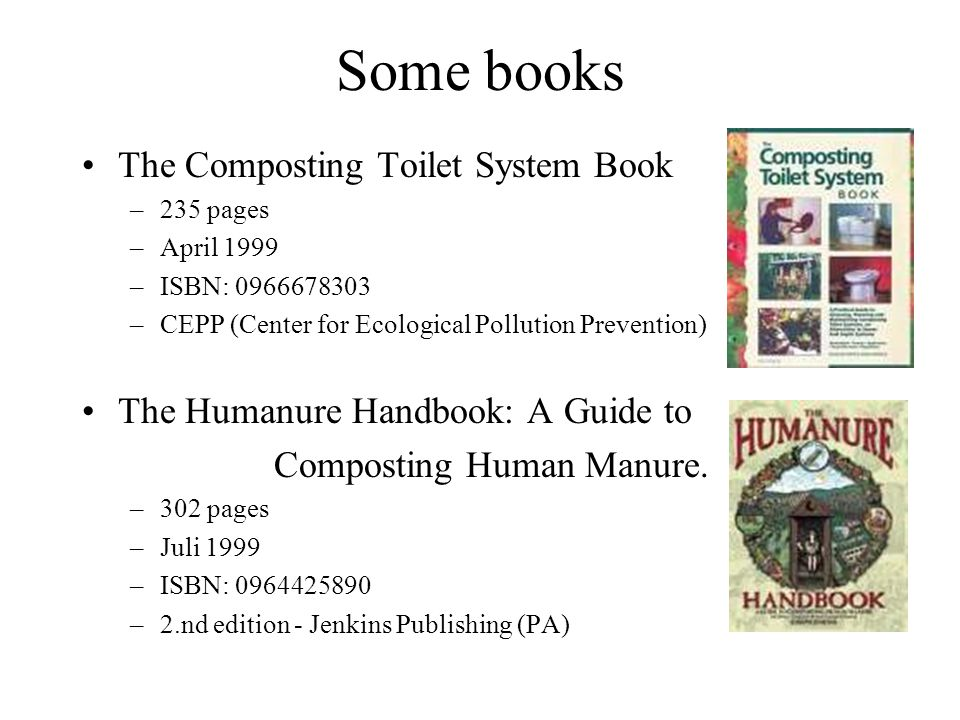 Some books The Composting Toilet System Book