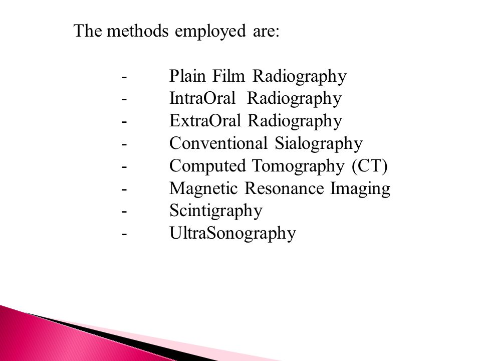 The methods employed are: