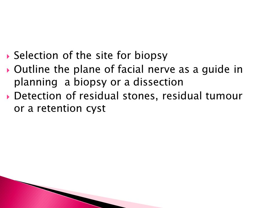 Selection of the site for biopsy