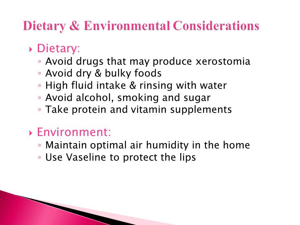 Dietary & Environmental Considerations