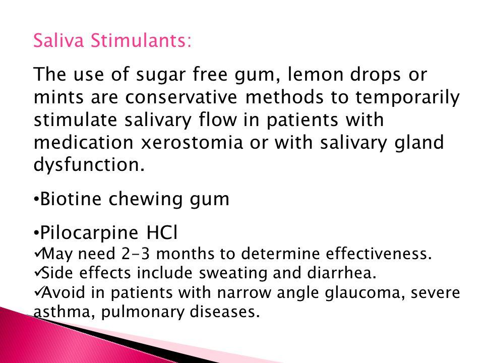 Saliva Stimulants: