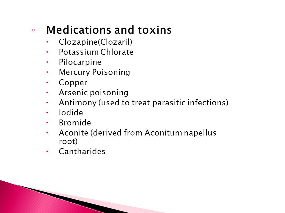 Medications and toxins