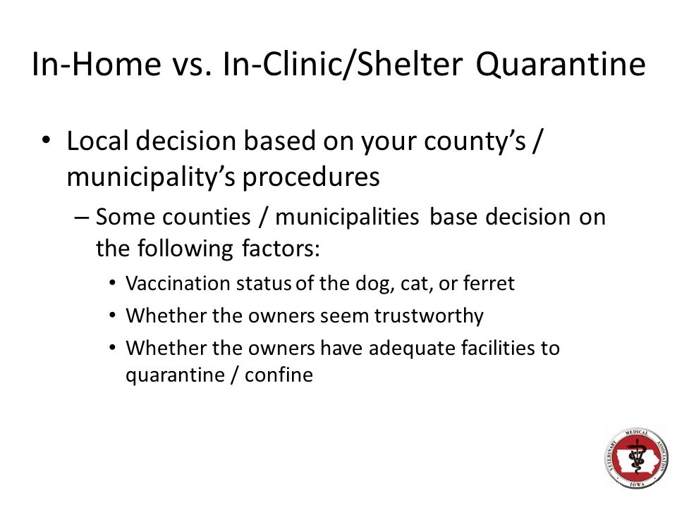 In-Home vs. In-Clinic/Shelter Quarantine