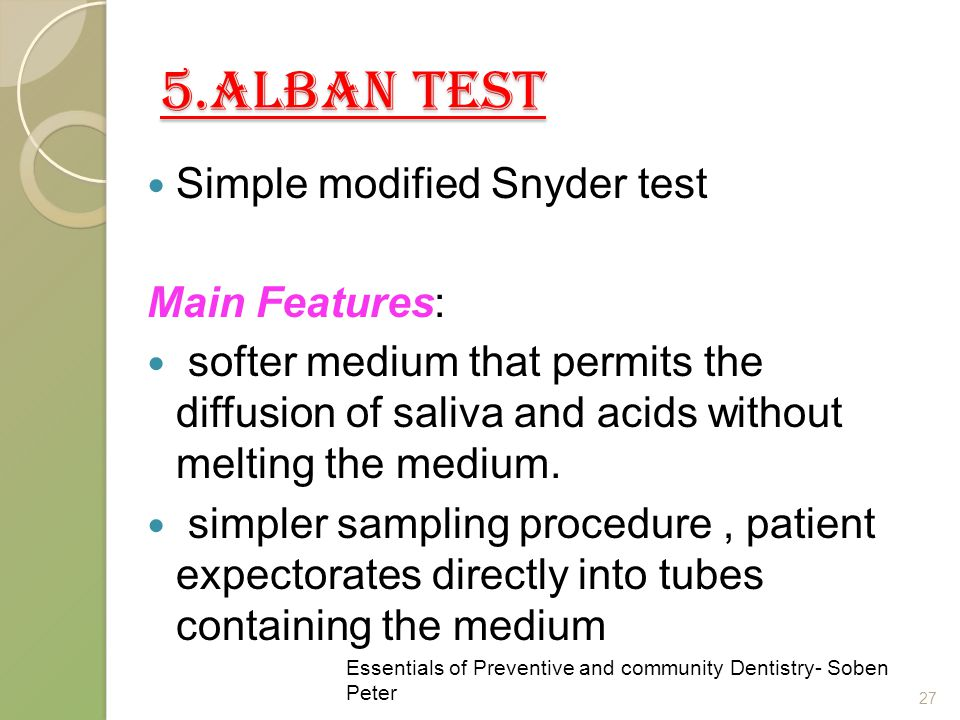 5.ALBAN TEST Simple modified Snyder test Main Features: