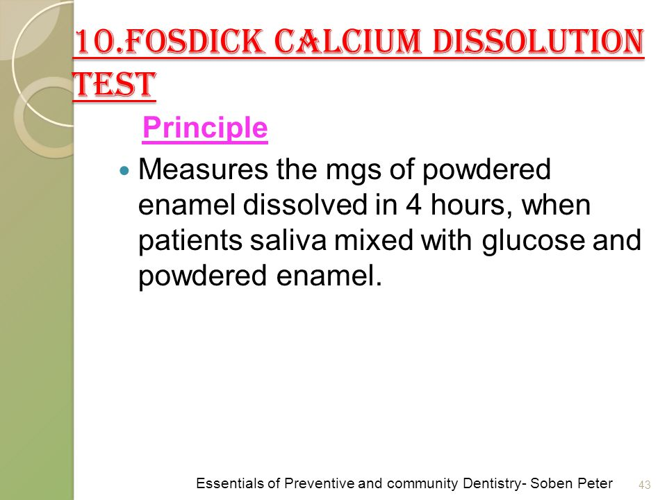 10.Fosdick Calcium dissolution test