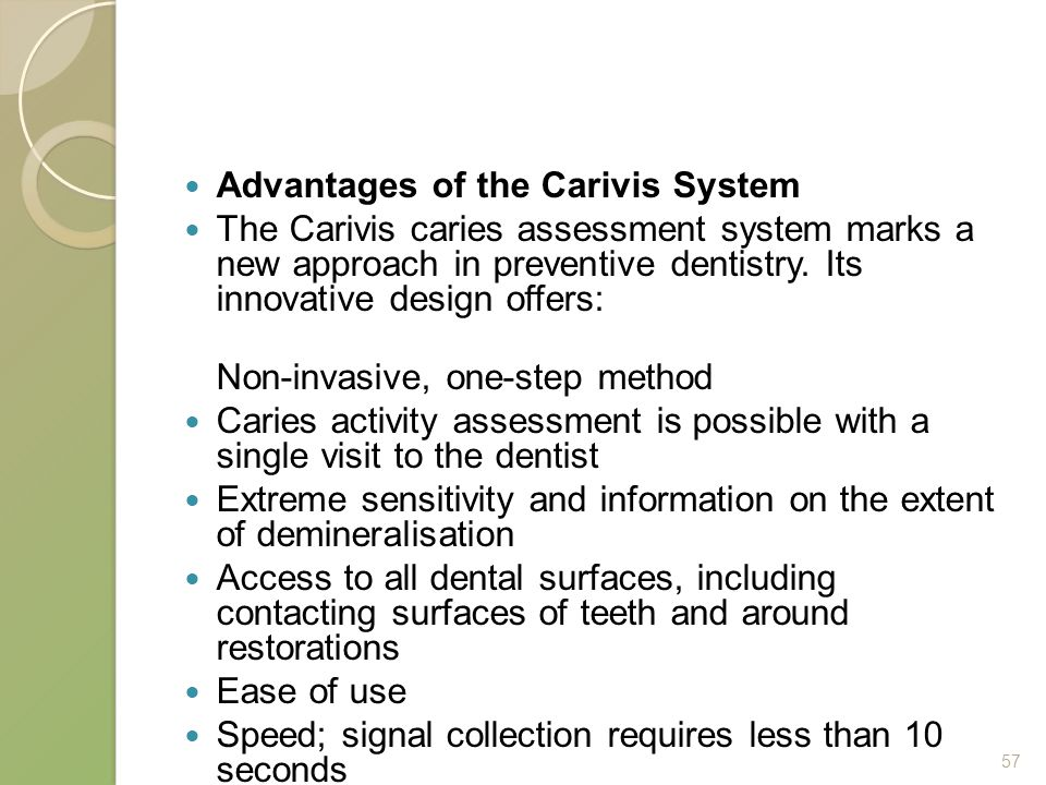 Advantages of the Carivis System