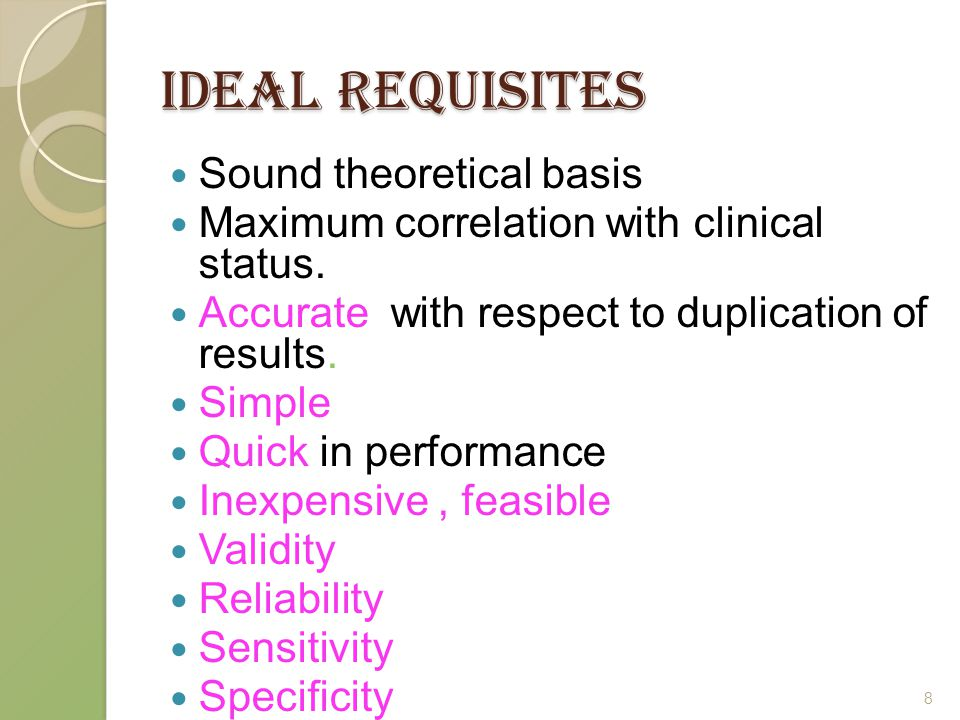 IDEAL REQUISITES Sound theoretical basis