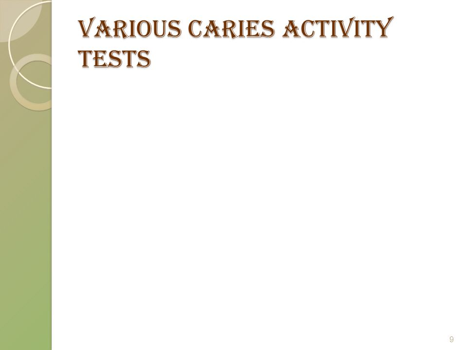 Various caries activity tests