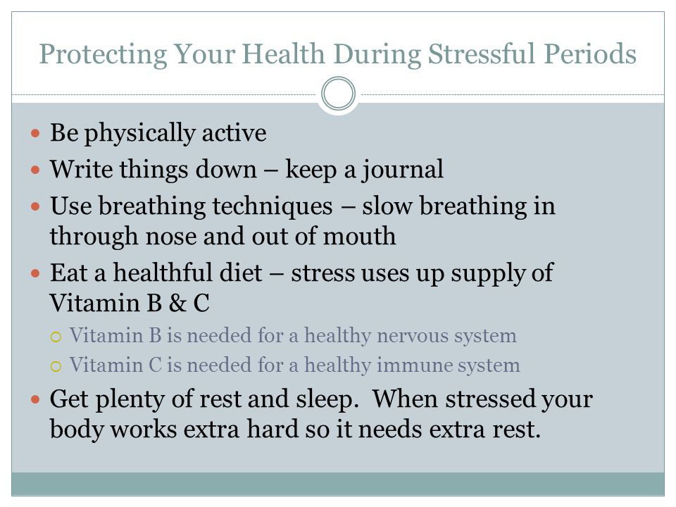Protecting Your Health During Stressful Periods