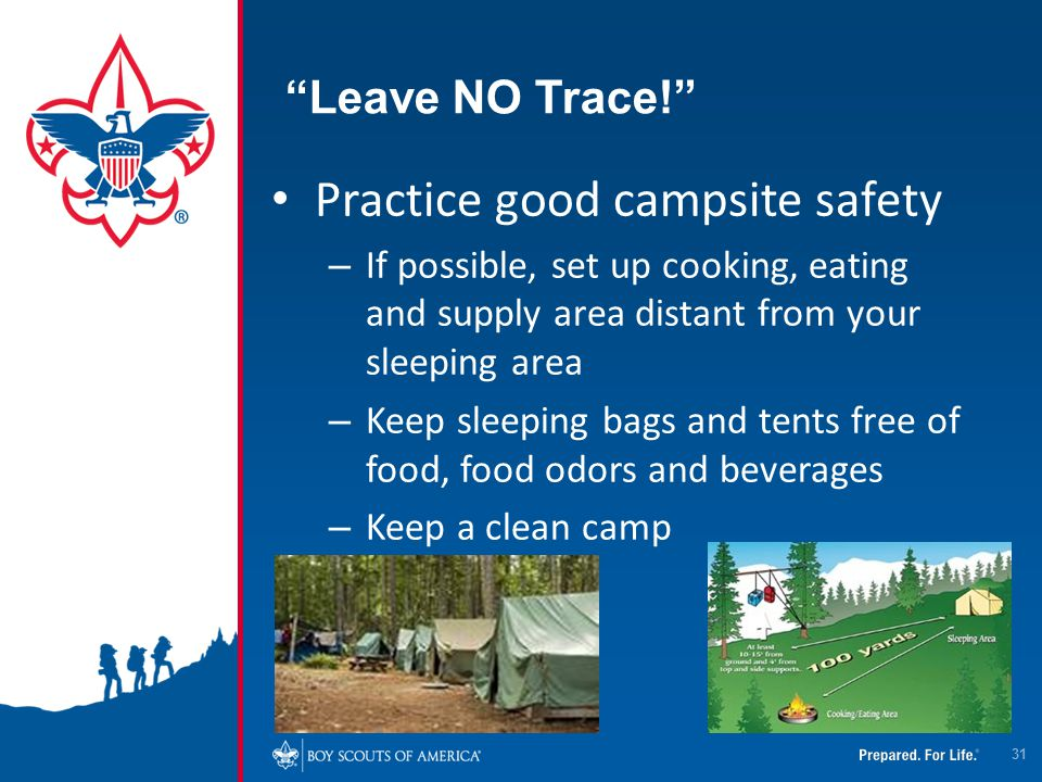 Practice good campsite safety