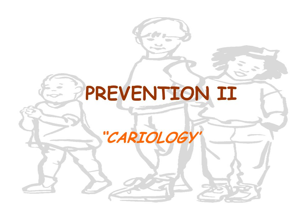 PREVENTION II CARIOLOGY'