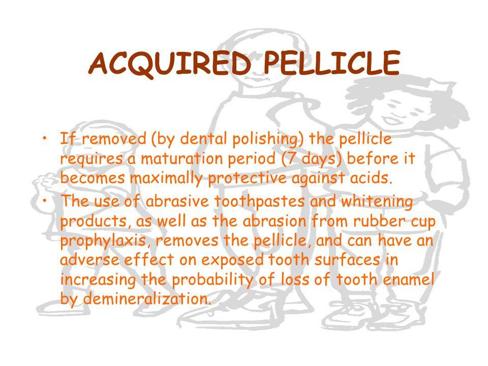 ACQUIRED PELLICLE