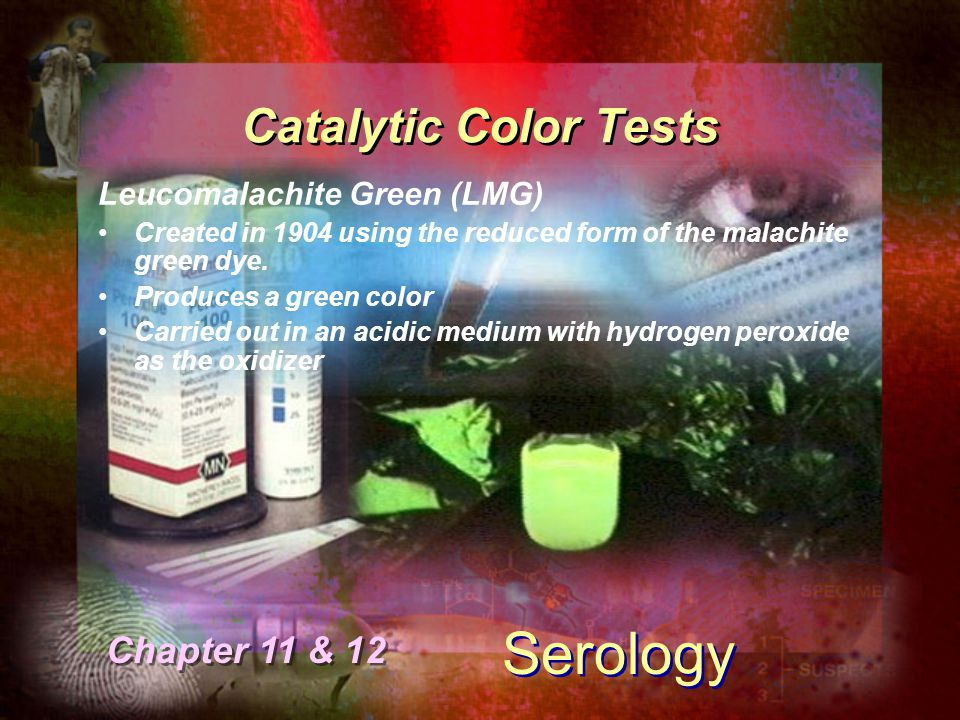 Serology Catalytic Color Tests Chapter 11 & 12