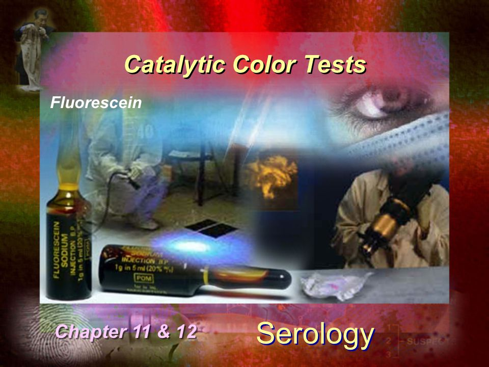 Catalytic Color Tests Fluorescein Serology Chapter 11 & 12